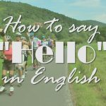 How to Say Hello in English